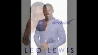 NEW SINGLE PROMO! The Denial by Leo Lewis II 2013