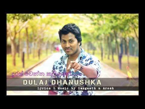 Duras Wenna Kaliyen   Dulaj Danushka   New Sinhala Song 2015