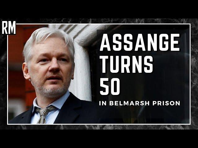 Assange Spends 50th Birthday in Belmarsh Prison