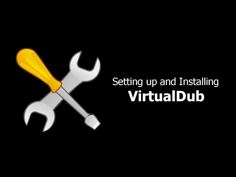 VirtualDub Setup And Installation