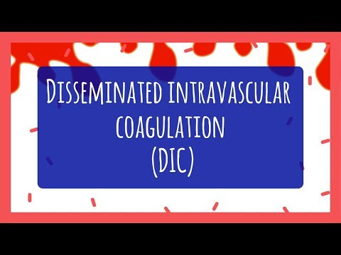 Disseminated Intravascular Coagulation (DIC) for Nursing Students