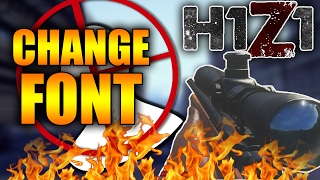 h1z1 change in game font updated how to use custom fonts h1z1 tips and tricks