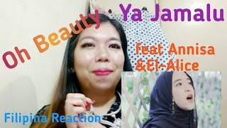 Ya Jamalu Sabyan  Feat Annisa & El-alice    Filipina Reaction