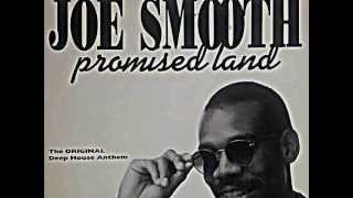 "JOE SMOOTH. ""Promised Land"" (club mix the original deep house anthem). 1988. vinyl 12""."
