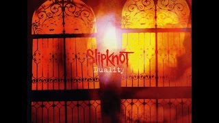 Slipknot - Duality Instrumental [Studio Version]