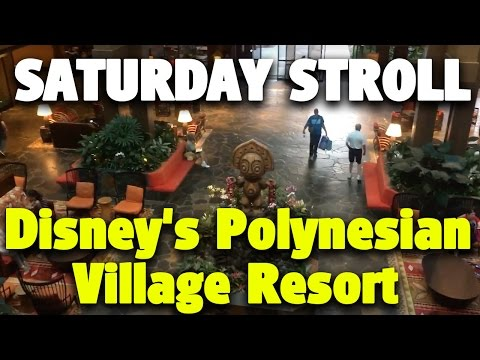 Saturday Stroll around Disney's Polynesian Village Resort | Walt Disney World