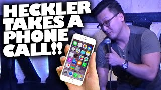 Heckler Takes Phone Call During Show | Houston, TX (17+ only)