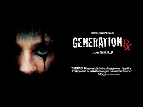 Generation Rx - A Film By Kevin P. Miller (2008)