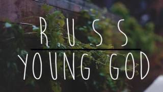 RUSS ~ YOUNG GOD | rqSounds