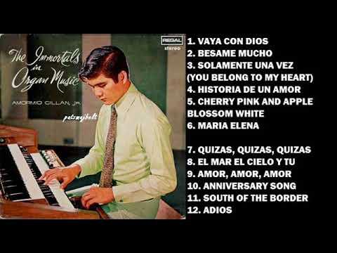 Amormio Cillan Jr. - THE IMMORTALS IN ORGAN MUSIC (Full Album)