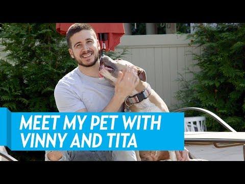 Meet My Pet With Vinny Guadagnino and Tita