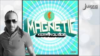 "Kerwin Du Bois - Magnetic ""2015 Trinidad Soca"""