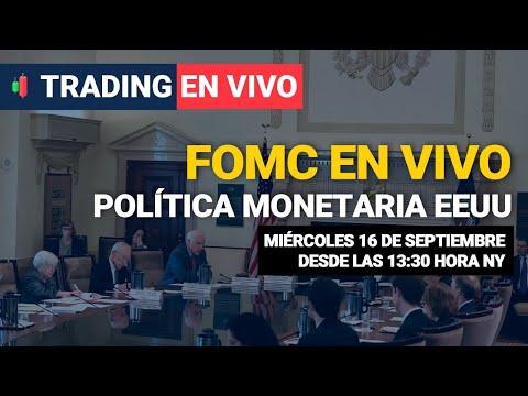 📌 FOMC (POLÍTICA MONETARIA EEUU) EN VIVO – Day Trading / Miércoles 16 de Septiembre TRADING EN VIVO