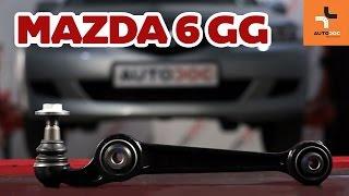 Kuinka korvata Tukivarsi MAZDA 6 Station Wagon (GY) - opetusvideo