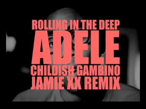Adele - Rolling In The Deep (feat. Childish Gambino) (Jamie XX Remix)