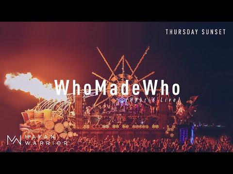 WhoMadeWho live at Mayan Warrior, Burning Man, 2019