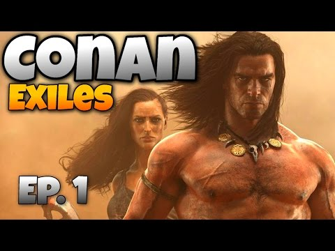 Conan Exiles - Ep. 1 -  A New Dawn in the Exiled Land! - Let's Play Conan Exiles Gameplay