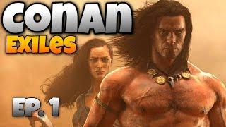 Conan Exiles - Ep. 1 - A New Dawn in the Exiled Land! - Let's Play Conan Exiles Gameplay