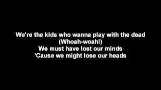 Lordi - The Kids Who Wanna Play With The Dead   Lyrics on screen   HD