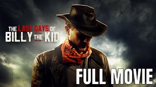 The Last Days of Billy the Kid | Full Western Movie