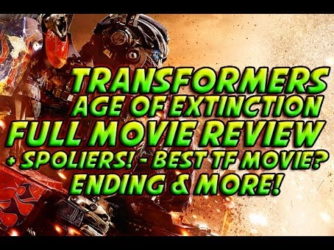 Transformers 4: Age Of Extinction - FULL Movie Review + SPOLIERS! & More!