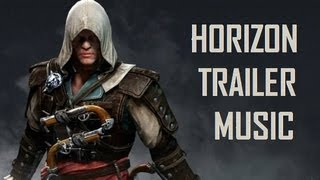 Assassin's Creed 4 Black Flag - Horizon Trailer Music [Half Moon Run - Full Circle]