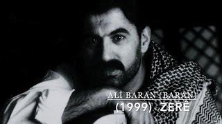 Ali Baran (BARAN) - (1999) Zerê Zerê ©Baran Müzik Yapım