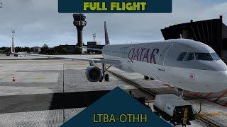 P3D V4.4 Full Flight - Qatar A321 - Ataturk to Doha (LTBA-OTHH)