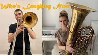Ava Max - Who's Laughing Now - Double Brass (Trombone & Tuba Cover)