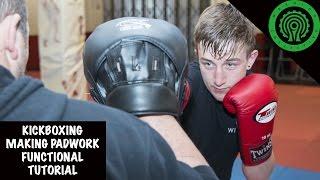 Kickboxing Making Pad Work Functional Tutorial