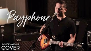 Repeat youtube video Maroon 5 - Payphone (Boyce Avenue acoustic cover) on Apple & Spotify