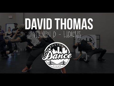 "David Thomas  | ""Vitamin D"" Ludacris | Boston Dance Scene"