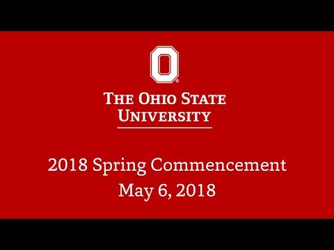 Ohio State University – 2018 Spring Commencement