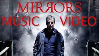 Mirrors (2008) Music Video
