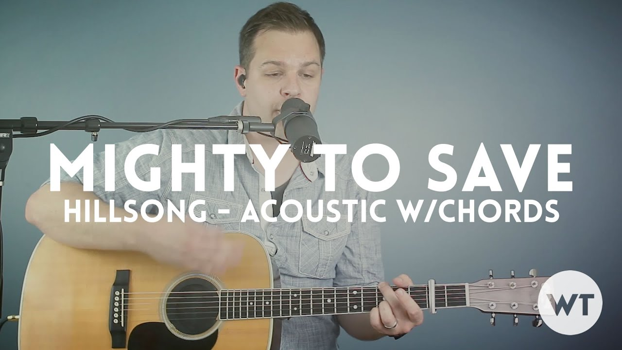 Mighty To Save Hillsong Acoustic With Chords Click Track Etc