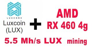 LUX на AMD RX 460 4gb, LUXCoin sgminer PHI1612 mining