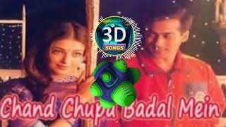 Chand Chupa Badal Mein 3D Version || Hum Dil De Chuke Sanam || Bass Boosted