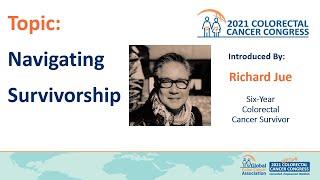 Topic: Navigating Survivorship. Topic Introduced by Richard Jue