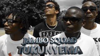 Jambo Squad-Tukunyema [HD]