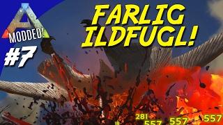 FARLIG ILDFUGL! - ARK Survival Evolved Dansk Modded - Ep 7 (Extinction Core)