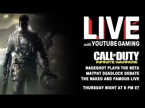 Live with YouTube Gaming Episode 3: Call of Duty, Battlefield, The Naked and Famous Live, MatPat