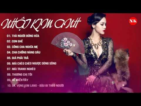 Nhật Kim Anh || Album - Cha Chồng Nàng Dâu || Tuyển Tập Những Ca Khúc Hay Nhất || 2016