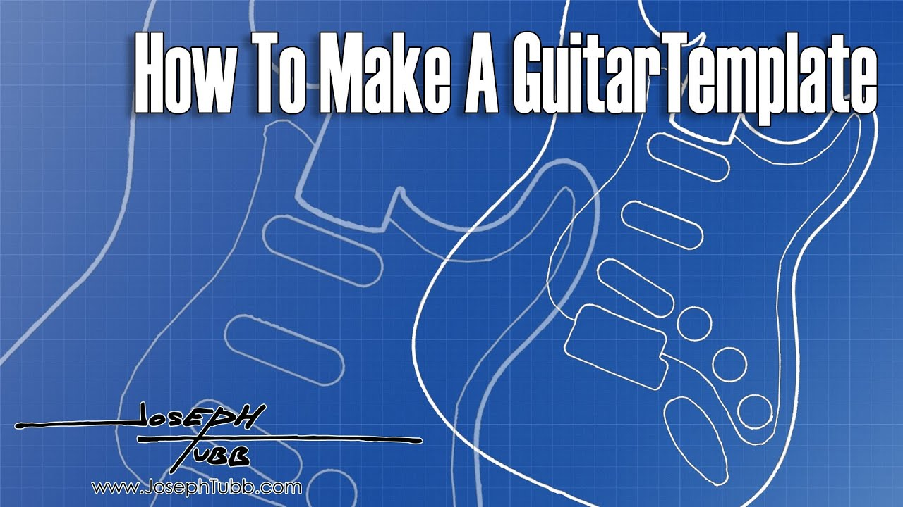 How To Make A Guitar Template - YouTube