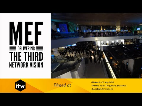 MEF - Delivering the Third Network Vision