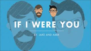 If I Were You - Episode 181: Flying Bull (live at the Irvine Improv!)(Jake and Amir Podcast)