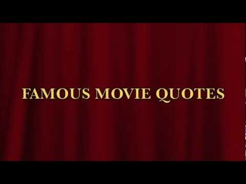 FAMOUS MOVIE QUOTES 10-02-12