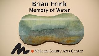 Brian Frink   Memory of Water