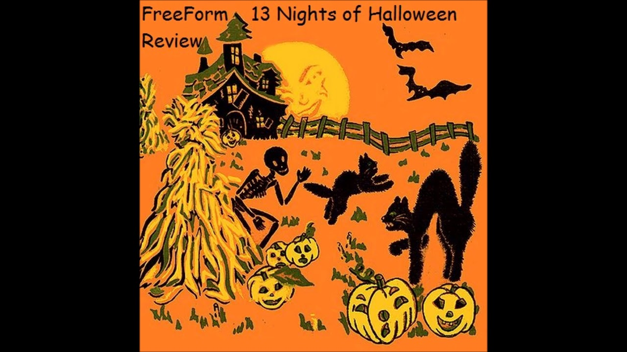 FreeForm's 13 Nights of Halloween 2017 Review - YouTube