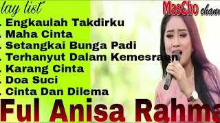 full ANISA RAHMA TERBARU 2019