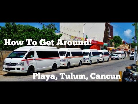 Tulum, Playa del Carmen, Cancun Bus - How to get around cheap!